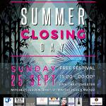 Summer Closing Day !