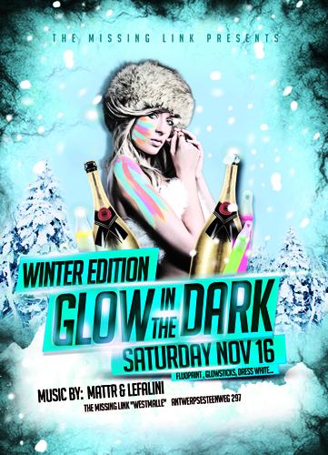 Glow in the dark // WINTER EDITION //